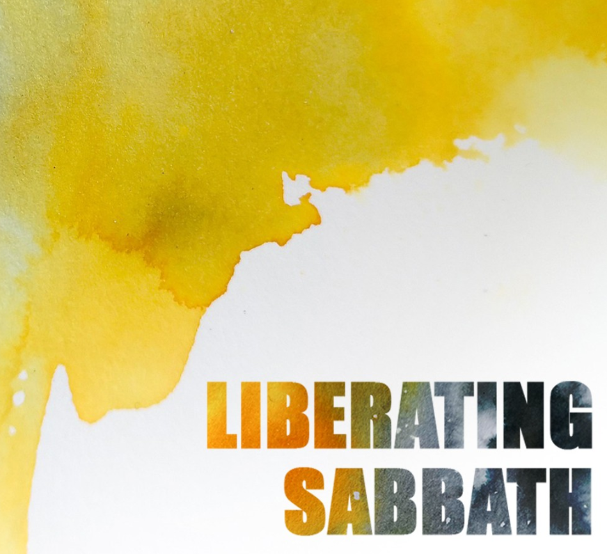 Sermon Sunday 5th September – Liberating the Sabbath 1 – The Seventh Day of Creation